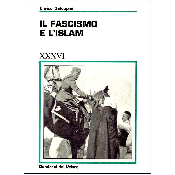 Il Fascismo e l'Islam