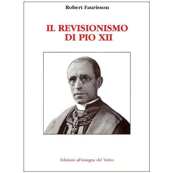 Il Revisionismo di Pio XII