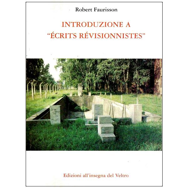 Introduzione a Écrits Révisionnistes
