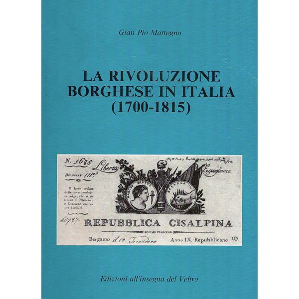 La rivoluzione borghese in Italia (1700-1815)