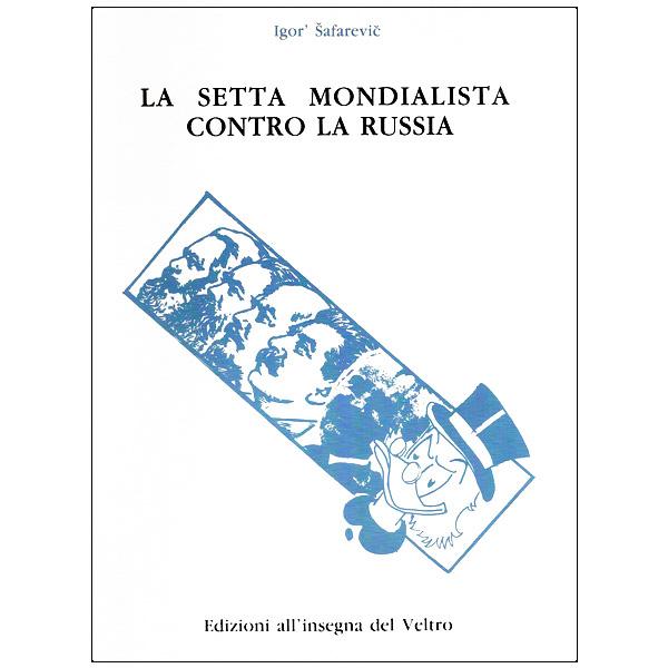 La setta mondialista contro la Russia