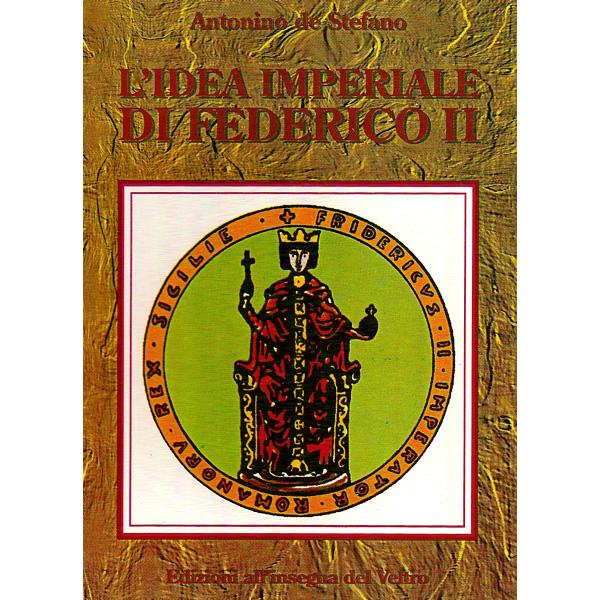 L'idea imperiale di Federico II
