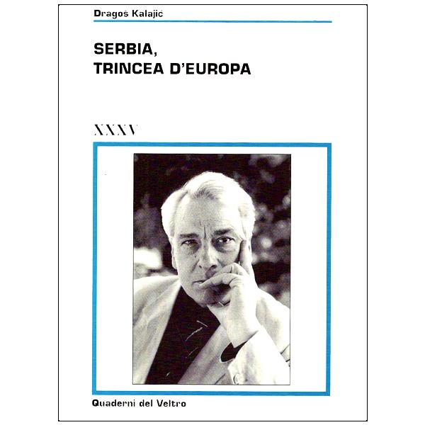 Serbia, trincea d'Europa