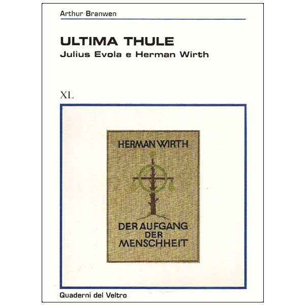 Ultima Thule. Julius Evola e Herman Wirth